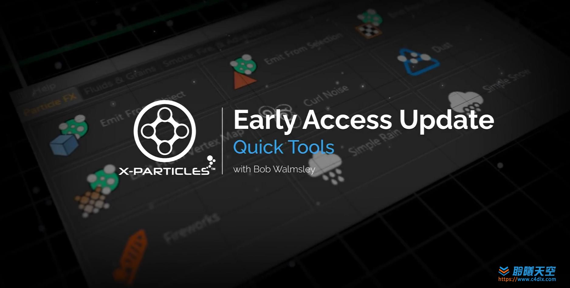 X-Particles Early Access - Sneak Peek - Quick Tools